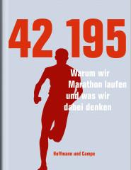 Buchvorstellung: 42,195: Warum wir Marathon laufen und was wir dabei denken