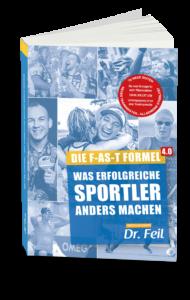 Buchrezension: Die F-AS-T Formel 4.0: Was erfolgreiche Sportler anders machen